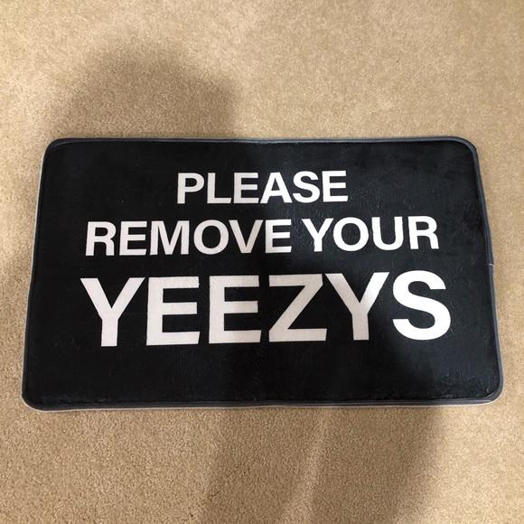 please remove your yeezys